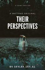 Their Perspectives by Skylar_sky_02