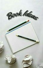 Book Ideas by Noracheer