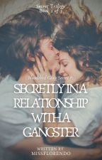 SEASON 1: Secretly In a Relationship with a Gangster (Available in Bookstores) by Sujuanjell