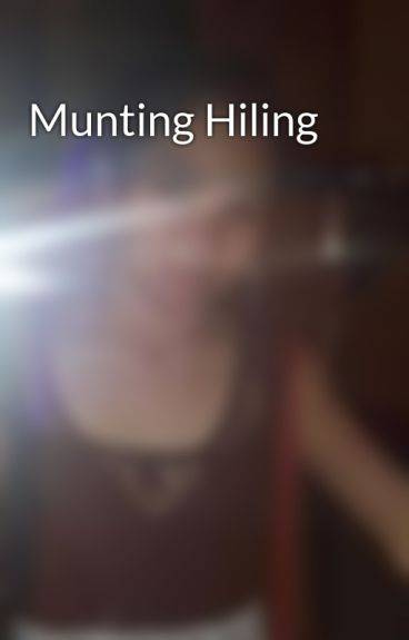 Munting Hiling by maantiquina