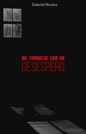 Mil Formas de Cair em Desespero by Nicolal750