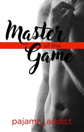Master of the Game (Self-published) by pajama_addict