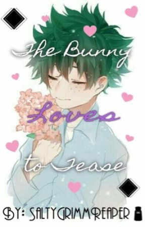 The Bunny loves to Tease: Midoriya x Feminine!Male Reader by SaltyGrimmReaper