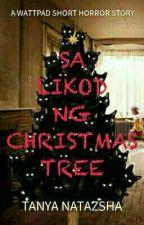 Sa Likod Ng Christmas Tree by TanyaNatazsha