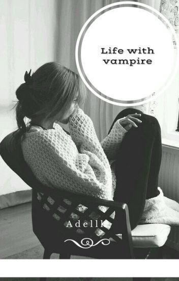 Life with vampire (5SOS)