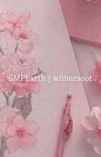 SMPEarth | wilbursoot  by __elss