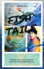 Fish Tails (A Percy Jackson short story[s]) One Shots by Olive_PJO