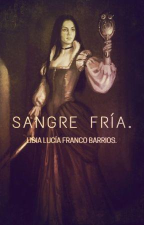 SANGRE FRÍA. by LidiaDeTinta