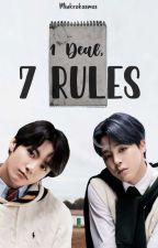 1 Deal, 7 Rules  by minkrokosmos