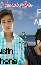 What About Love (Novela Gay: Austin Mahone y Tu). [FINALIZADA] by MrHoranMonster