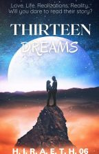 Thirteen Dreams by Hiraeth06