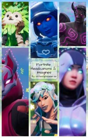 Fortnite Headcannons by xX-DaringDreamer-Xx