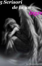 5 scrisori de la un înger // finalizată  by _Nicoleta