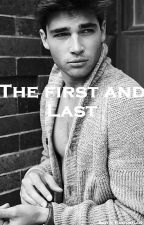 THE FIRST & LAST by alicebrou