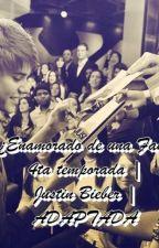 ¿Enamorado de una Fan? 4ta temporada | Justin Bieber | ADAPTADA | TERMINADA | by EdMkto