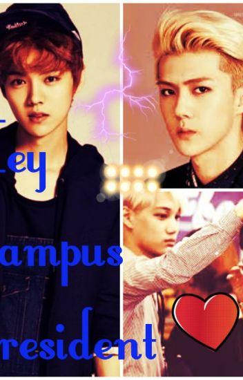 Hey Campus President (Hunhan)