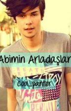 Abimin Arkadaşları by cool_panter