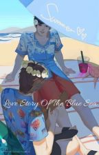 Love Story Of The Blue Sea (Yizhan/Ongoing)(M-preg)  by Yue-Hai