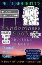My Randomness Book by Petrolheadgirl1