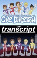 The Adventurous Adventures of One Direction Transcript by HormoneCentral