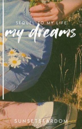 My Dreams by Sunsetstardom