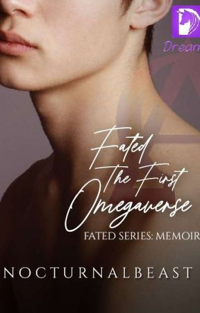 Fated Series: The First Omegaverse by NOCTURNALBEAST