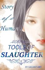 Tools of Slaughter by VacantArt1