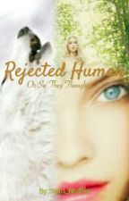 Rejected Human by Stella_Nadine
