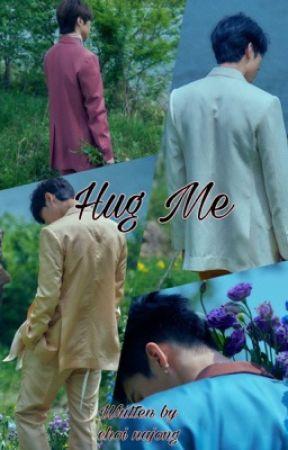 HUG ME    Seungchan  by choinajong