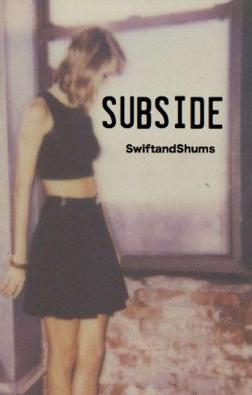 subside. // haylor au