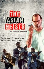 The Ruthless Asian Heist.(Imperial Bank Of Japan)   by ShubhamVer