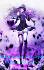 Book 2: Shadowed Crystal by Silver-Tigress