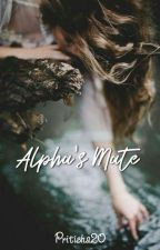 The Alpha's Mate  by Pritisha20