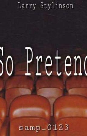 So Pretend   Larry Stylinson by samp_0123