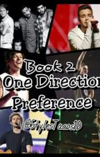 One Direction Preferences! (Book 2) ✔ by StylesTacos1D