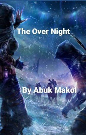 The over night  by Abuk124