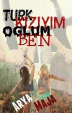 Türk Kızıyım Oğlum Ben by WoonderLaand