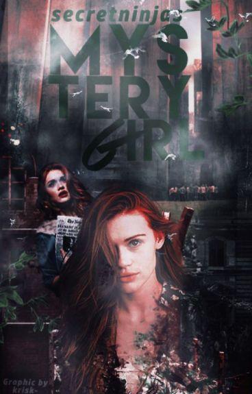 Mystery Girl (A MAZE RUNNER FANFIC) Book One