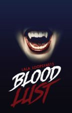 Bloodlust by LALA_loopsy4513