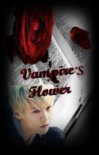 Vampire's Flower.[LuHan y tú] by Caroline281295