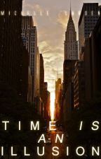 Time Is An Illusion by Daediel