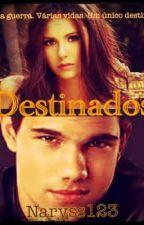 Destinados by Naryss123