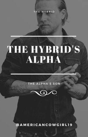 The Hybrid's Alpha by AmericanCowGirl19