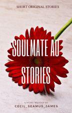 Soulmate AU Stories by cecil_seamus_james