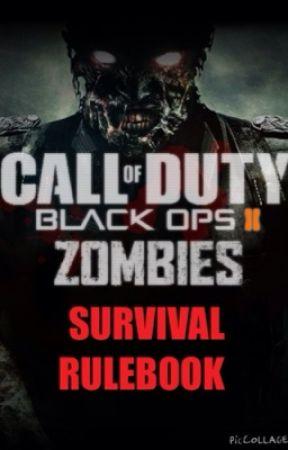 Cod Black Ops 2 Zombies Survival Rulebook Introduction Wattpad