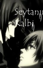 Şeytanın Kalbi (Ciel x Sebastian fanfiction) by kyoukidesu
