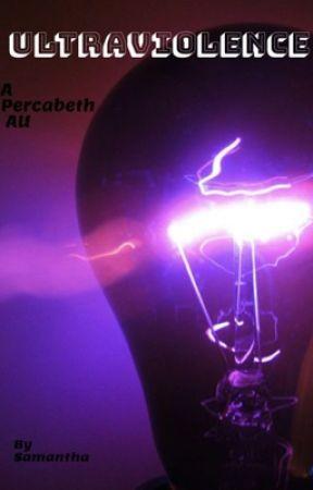 ultraviolence (Percabeth AU) by samantha-uwu