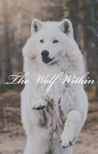 The Wolf Within by brynne1333