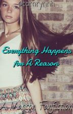 Everything Happens For a Reason by zammywilk