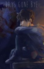 Days gone by- Book one: The Return. (A Percy Jackson Fanfiction) by SavvyRenee